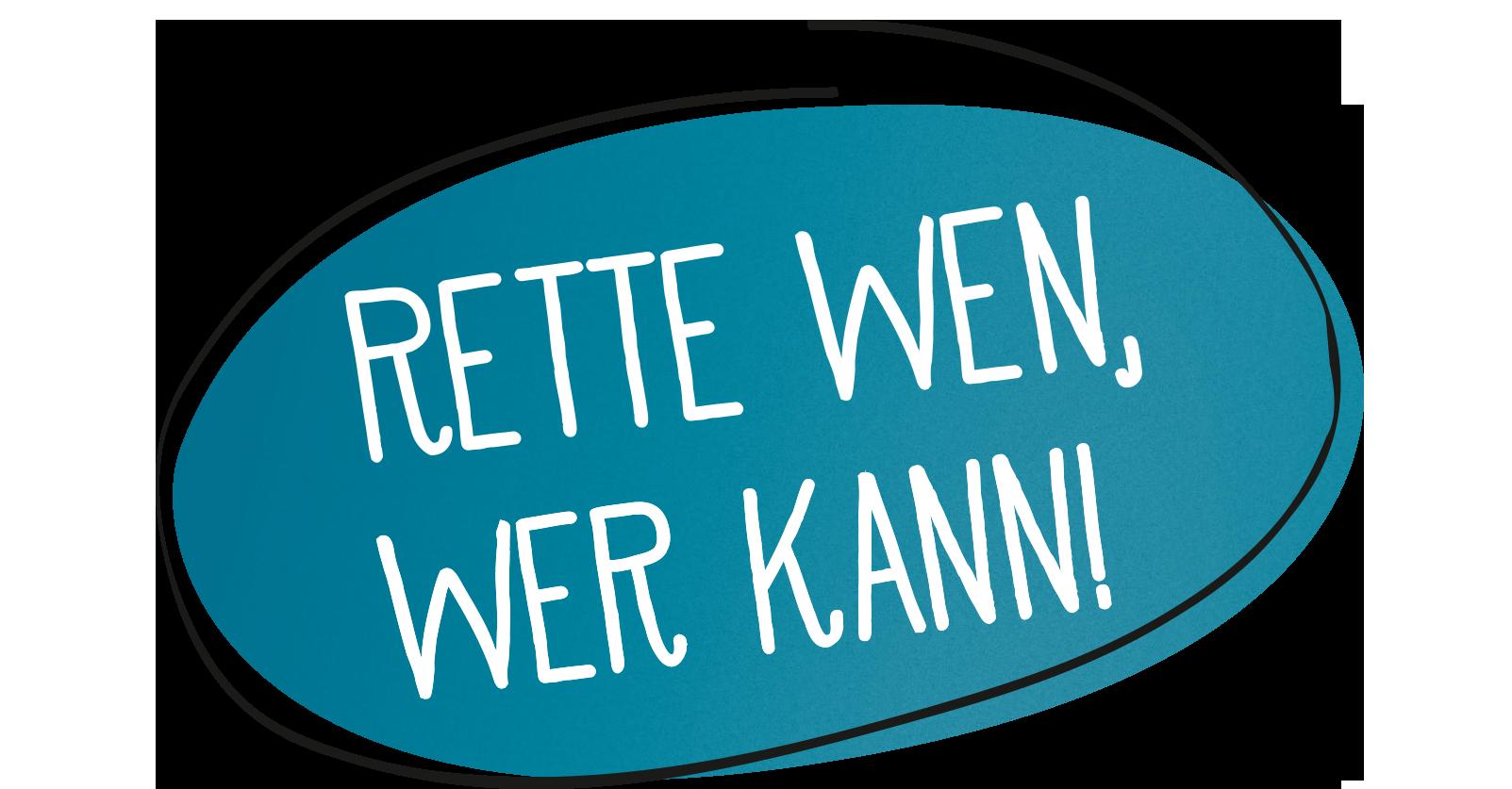 """Header NKR Kampagne """"Rette wen, wer kann!"""""""
